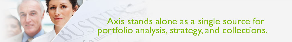 AXIS stands alone as a single source for portfolio analysis, strategy, and collections.